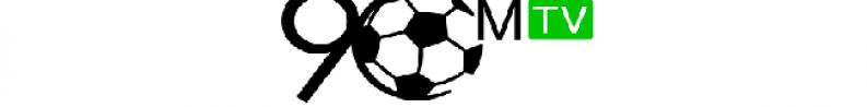 90M TV - Thỏa mãn niềm đam mê bóng đá mỗi ngày 90M TV