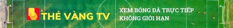 TheVang TV - Xem bóng đá trực tuyến đỉnh cao cùng Thẻ Vàng TV