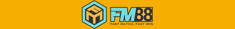 FM88 - Review nhà cái cá cược đẳng cấp số 1 Châu Á