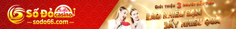 Số đỏ Casino- Nhà cái mới nổi hot nhất thị trường
